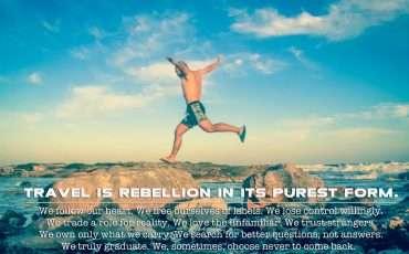 Rebellion  Inspiring Travel Quote